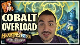 COBALT OVERLOAD! - Hearthstone Battlegrounds