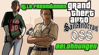 GTA San Andreas #088 🔫 Deutsch 100% ∞ Alle Freundinnen (Fundorte, Belohnungen) ∞ Let