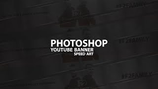 Photoshop- F2Freestylers Youtube Banner