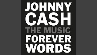 What Would I Dreamer Do? (Johnny Cash: Forever Words)
