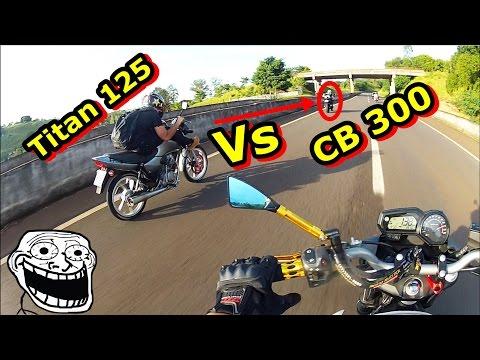 Rachinha - Titan 125 2mm vs CB 300 PRETA - XJ6 ACOMPANHANDO