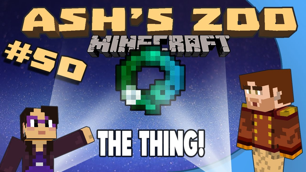 Minecraft: Ash's Zoo - #50 - The Thing! - Stumpt