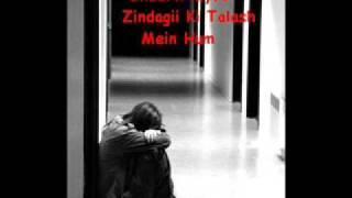 Zindagi Ki Talash Mein Hum