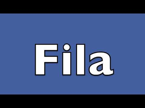 How to pronounce Fila