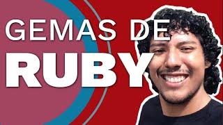 Gemas de Ruby #DevHangout con @TheBlasfem