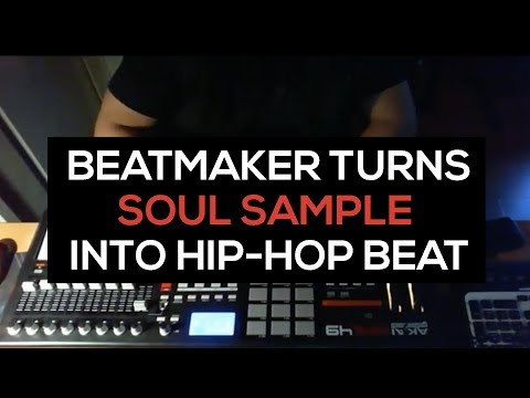 Beatmaking : Watch beatmaker turn soul sample into hip-hop