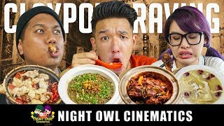 FOOD KING: CLAYPOT CRAVINGS!