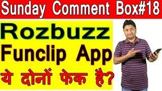 Fun Clip App And Rozbuzz Wemedia Fake Hai? |  Sunday Comment Box#18