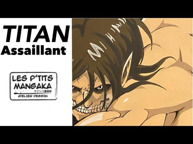Les p'tits mangaka X Titan Assaillant. - SNK [Drawing Clip] -