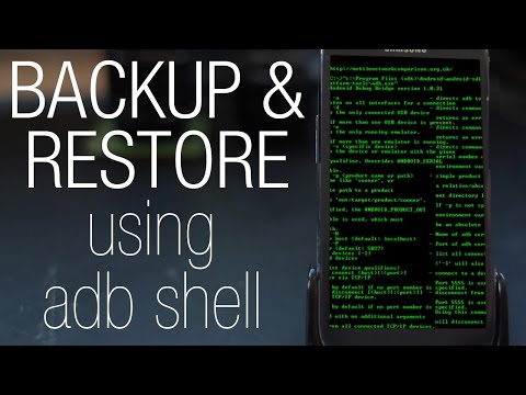 Full Tutorial: how to backup (or restore) any Android phone with adb shell