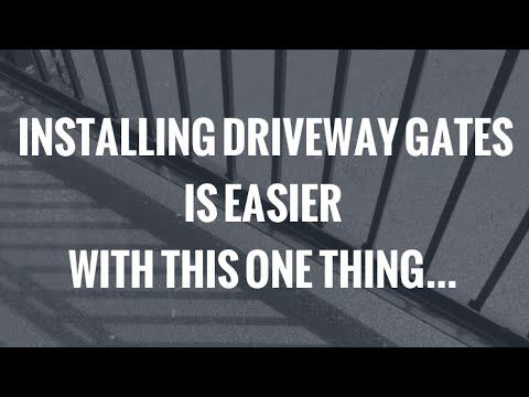 Make Installing Driveway Gates Easier With This...