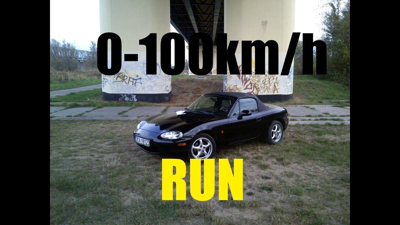 Mazda Miata MX 5 0 100 kph 0 60 mph run
