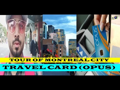 TOUR OF MONTREAL CITY/ TRAVEL CARD (OUPS) / VK VLOGS CANADA/ INTERNATIONAL STUDENTS