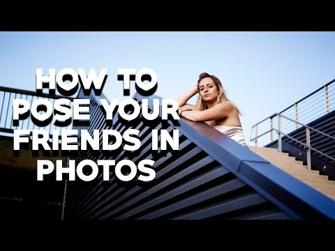 Portrait Photography Tips – 5 Tips for How to Pose Friends Who Aren't Models