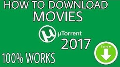 Latest 2017 How to Download Movies from Torrent 100% WORKS