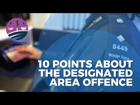 10 Points about the Designated Area Offence - Community Legal Education