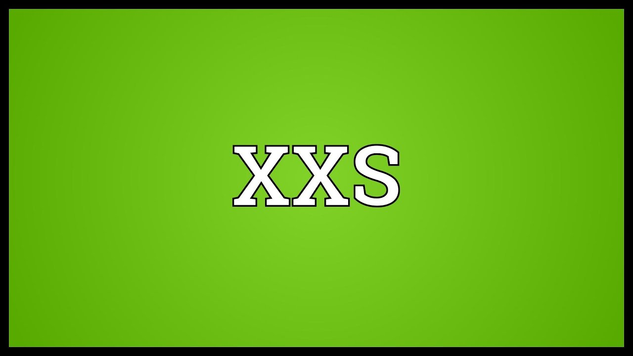 Xxs Meaning Youtube