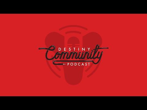 Destiny Community Podcast: Episode 18 - Wild Speculation Continues (ft. TeaWrex & CCkun)