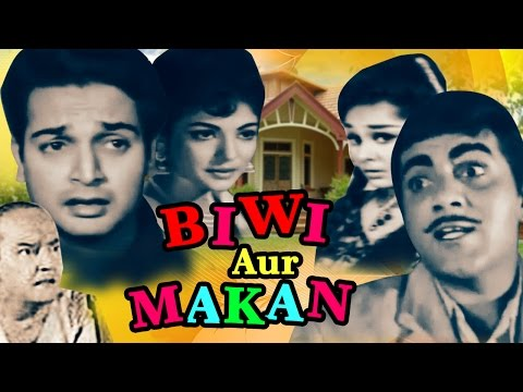 Biwi Aur Makan (1966) Full Hindi Movie  ...