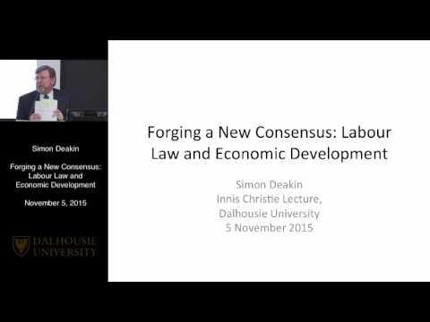 Forging a New Consensus: Labour Law and Economic Development