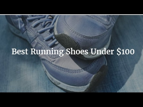 separation shoes b9353 ef5a8 Best Running Shoes Under $100 Review