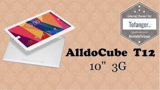 AlldoCube T12 : Tablette 10 pouces sous Android avec option 3G
