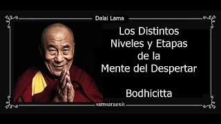 Los Distintos Niveles y Etapas de la Mente del Despertar-Bodhicitta