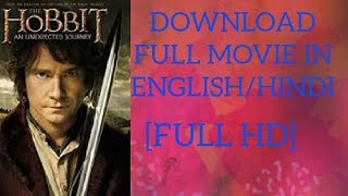 The hobbit full hd movie all parts|Techno Yogesh