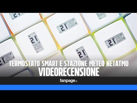 Video recensione termostato e stazione meteo Netatmo: il riscaldamento si controlla con lo smartphon