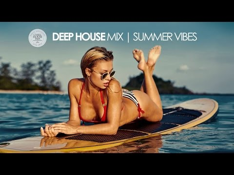 Deep House Mix | Summer Vibes - Best of Deep House Music (Chill Out Session)