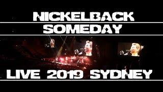 Nickelback - someday live 2019 sydney ...