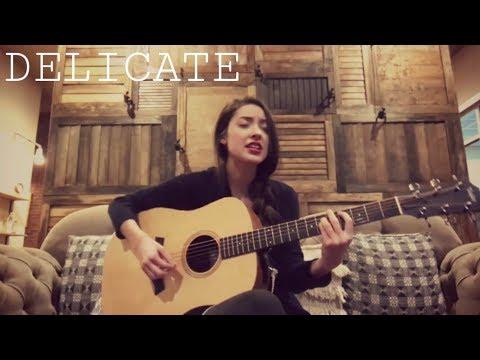 Delicate - Taylor Swift (Tasji Bachman Cover)