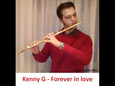 kenny g forever in love flauta jorge lorente pic youtube. Black Bedroom Furniture Sets. Home Design Ideas