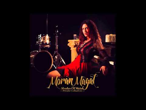 Moran Magal |Shades Of Metal Private Collection | Full Album