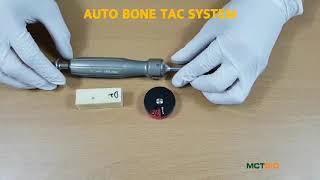 Auto bone Tac System