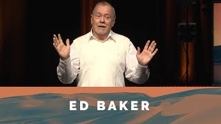 The Way Forward: Friendship with Jesus - Ed Baker