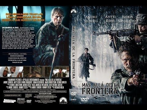 Gränsen Más Allá De La Frontera (2011) - Película Completa En Castellano from YouTube · Duration:  1 hour 56 minutes 50 seconds