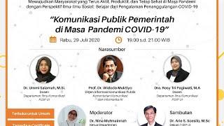 Webinar FISIP UI 2020 - Seri 01 : Komunikasi Publik Pemerintah di Masa Pandemi Covid-19