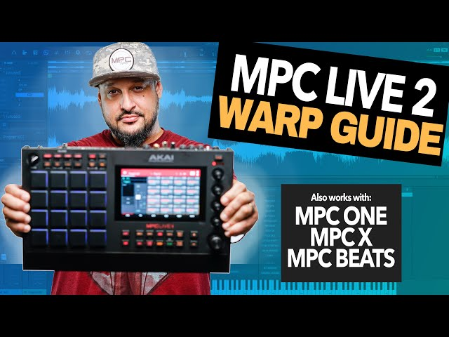 🔴MPC Live 2/One Warp Guide | How To Warp Chopped Samples on Modern MPCs