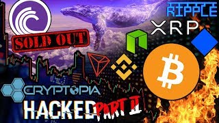 BitTorrent Sale a DISASTER?!? Cryptopia Hacked AGAIN!!! Ripple Gaming & XRP Whales! #Bitcoin News