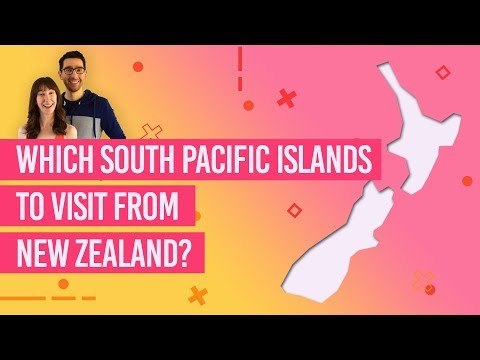 Which South Pacific Islands To Visit From New Zealand?