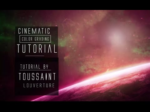 Cinema Color Grading Tutorial - CGI Effects