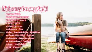 This is a crazy love song playlist (slowed down songs)