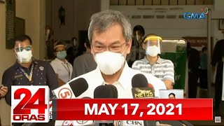 24 Oras Express: May 17, 2021 [HD]