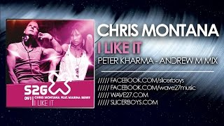 Chris Montana feat. Marina Berry - I Like It ( Peter Kharma & Andrew M Remix )