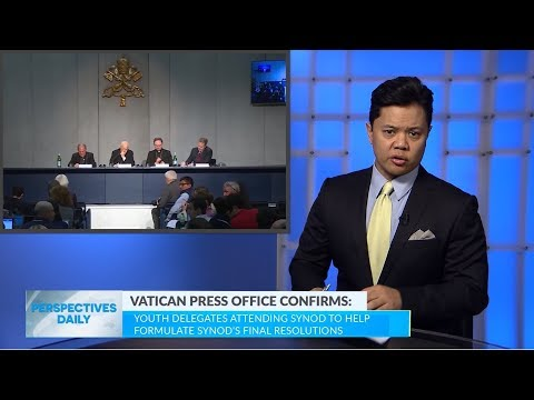Vatican confirmed: Youth Delegates To Help Formulate Synod Resolutions