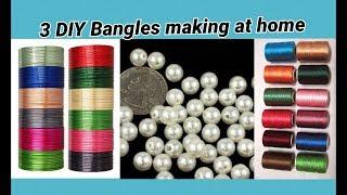 3 DIY Bangles making at home