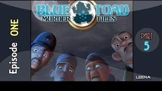 Blue Toad Murder Files: The Mysteries of Little Riddle - Episode One |P5