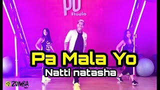 pa mala yo - Natty Natasha / Coreografia /Carlos safary /zumba