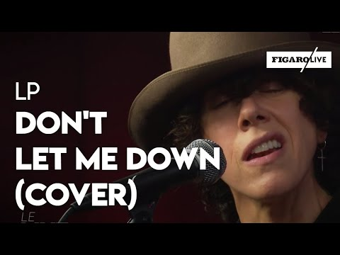 "Lp - ""Don't Let Me Down"""